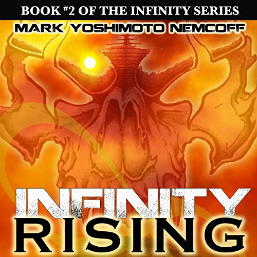 INFINITY Rising (INFINITY Series, Book 2) audiobook cover art