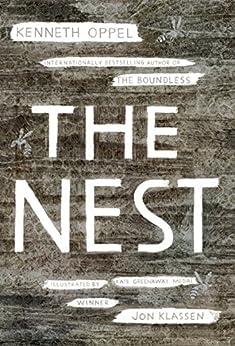 The Nest by [Kenneth Oppel, Jon Klassen]