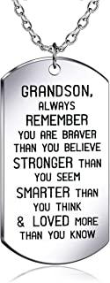 danjie to My Grandson Dog Tag Military Stainless Steel Pendant Necklace Grandson Always Remember You are Braver Stronger S...