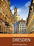 Top Ten Sights: Dresden