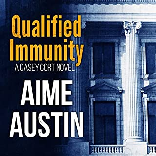 Qualified Immunity     Casey Cort Series, Book 1              By:                                                                                                                                 Aime Austin,                                                                                        Sylvie Fox                               Narrated by:                                                                                                                                 Dan McGowan                      Length: 8 hrs and 14 mins     1 rating     Overall 5.0