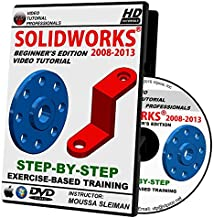 Solidworks 2008-2013 Step By Step Video Tutorial Beginner's Edition