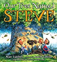 Our Tree Named Steve by Alan Zweibel(2007-02-15)