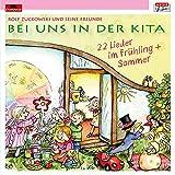 Songtexte von Rolf Zuckowski und seine Freunde - Bei uns in der Kita - 22 Lieder Frühling + Sommer