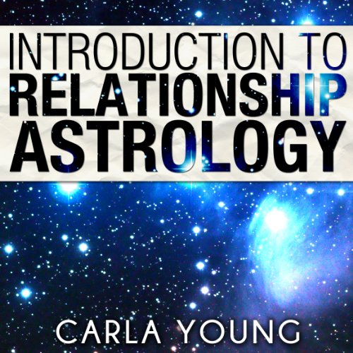 Introduction to Relationship Astrology audiobook cover art