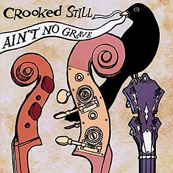 Ain't No Grave (Sliiprz Remix)