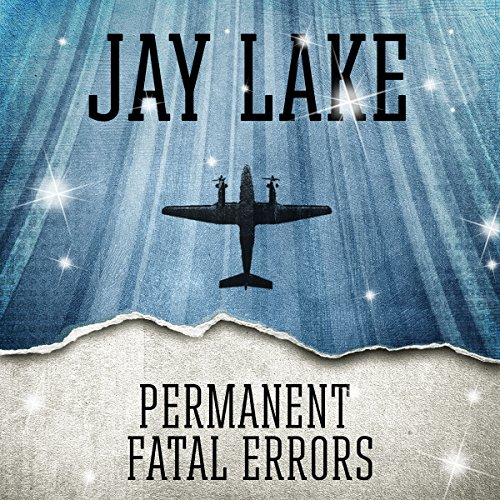 Permanent Fatal Errors                   By:                                                                                                                                 Jay Lake                               Narrated by:                                                                                                                                 Jay Snyder                      Length: 42 mins     Not rated yet     Overall 0.0