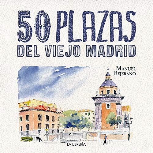 50 Plazas del Viejo Madrid