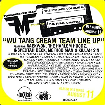 Wu-Tang Cream Team Line Up