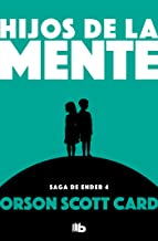 Hijos de la mente / Children of the Mind (SAGA DE ENDER / ENDER QUINTET) (Spanish Edition)