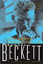 The Grove Companion to Samuel Beckett: A Reader's Guide to His Works, Life, and Thought (English Edition)