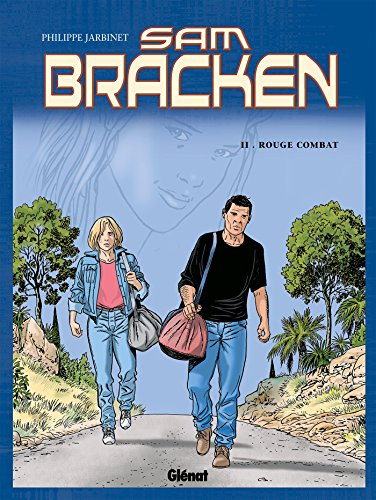 Sam Bracken - Tome 02: Rouge Combat