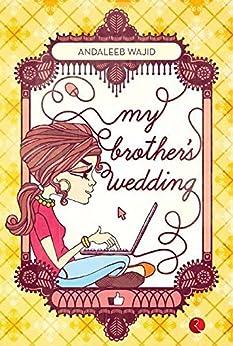 My Brother's Wedding by [Andaleeb Wajid]