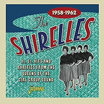 As, Bs, Hits & Rarities from the Queens of the Girl Group Sound (1958-1962)