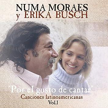 Por el Gusto de Cantar: Canciones Latinoamericanas, Vol. 1