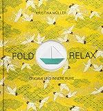 Fold & Relax: Origami und innere Ruhe