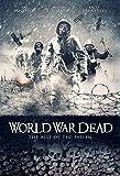 World War Dead - Rise Of