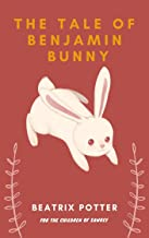 The Tale Of Benjamin Bunny: With original illustration