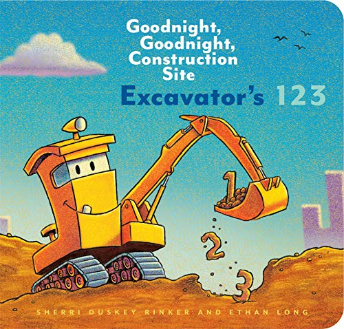 Excavator?s 123: Goodnight, Goodnight, Construction Site (Counting Books for Kids, Learning to Count Books, Goodnight Book)