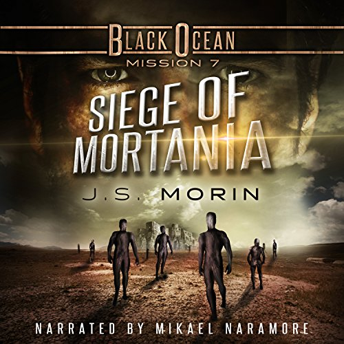 Siege of Mortania: Mission 7 audiobook cover art