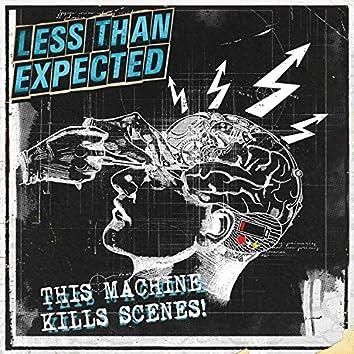 This Machine Kills Scenes! (Radio Edit)