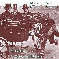 Grand Conversation by Mick Ryan