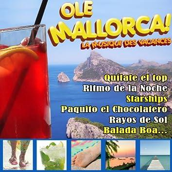 Ole Mallorca! La musique des vacances