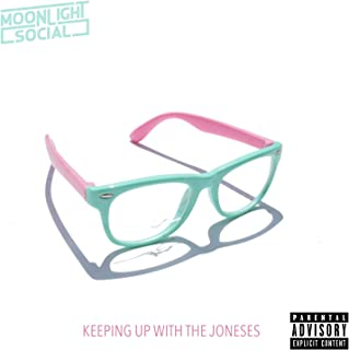 Keeping Up With The Joneses [Explicit]