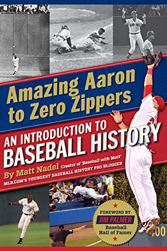 Amazing Aaron to ZeroZippers: An Introduction to Baseball History