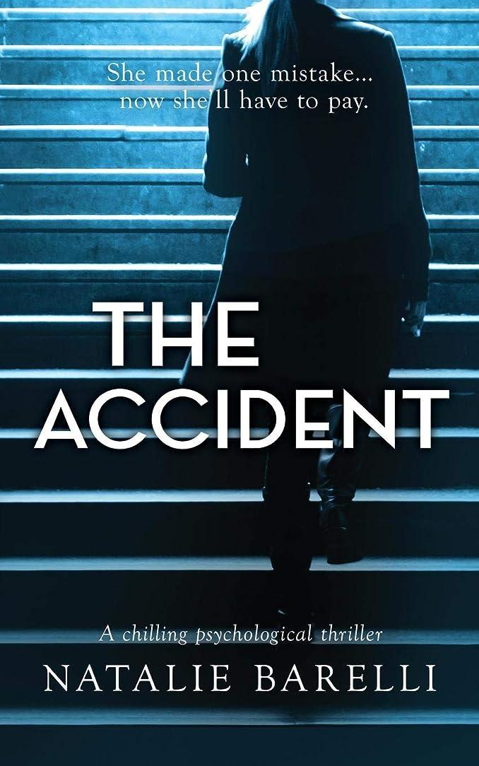側溝蓄積する達成The Accident: A chilling psychological thriller