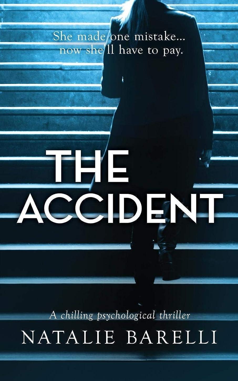 賛辞欠陥ブルーベルThe Accident: A chilling psychological thriller