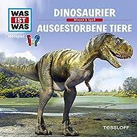 Dinosaurier / Ausgestorbene Tiere (Was ist Was 8) Hörbuch