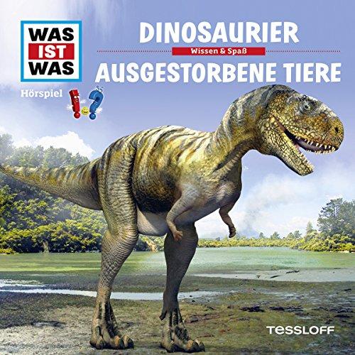 Dinosaurier / Ausgestorbene Tiere (Was ist Was 8) Titelbild