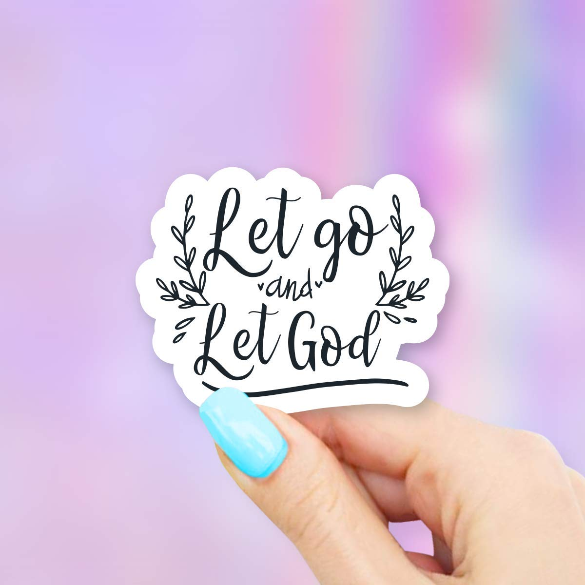 Let Go Great interest And God Vinyl Sticker Water and Windows OFFicial shop Laptops for