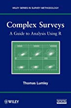 Complex Surveys: A Guide to Analysis Using R: A Guide to Analysis Using R