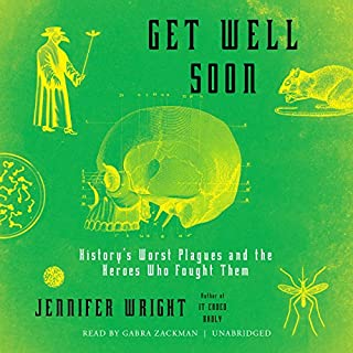Get Well Soon     History's Worst Plagues and the Heroes Who Fought Them              Auteur(s):                                                                                                                                 Jennifer Wright                               Narrateur(s):                                                                                                                                 Gabra Zackman                      Durée: 7 h et 44 min     96 évaluations     Au global 4,8