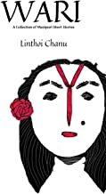 WARI (2nd Edition): A collection of Manipuri Short Stories