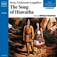 The Song of Hiawatha audio book