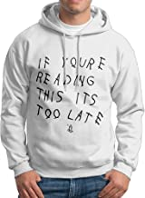 Drake If You're Reading This It's Too Late College Hoodies Sweatshirts Men White