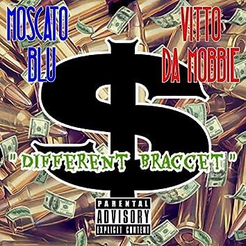 Different Bracket (feat. Vitto Da Mobbie)