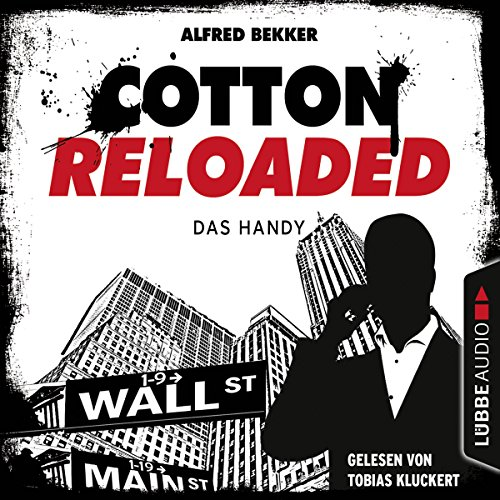 Das Handy (Cotton Reloaded 36) Titelbild