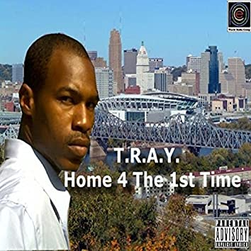 T.R.A.Y. Home 4 the First Time (Limited Version)