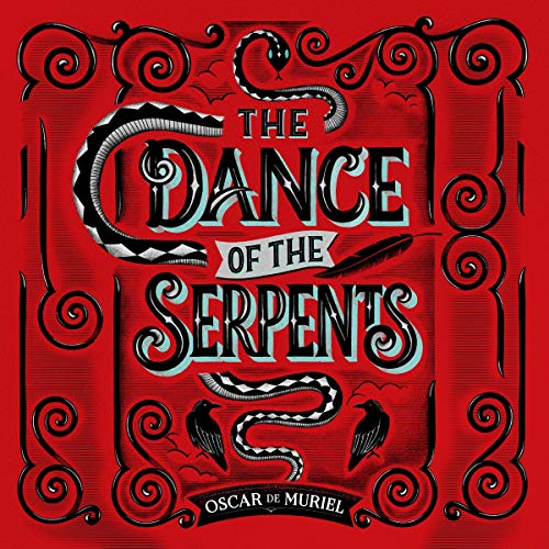 Dance of the Serpents: The Brand New Frey & McGray Mystery