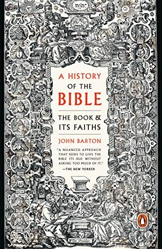 Compare Textbook Prices for A History of the Bible: The Book and Its Faiths  ISBN 9780143111207 by Barton, John