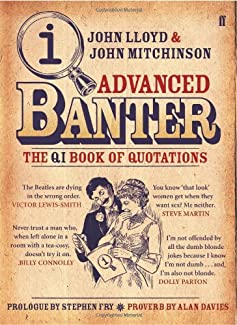Advanced Banter - The QI Book Of Quotations