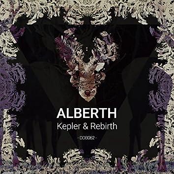 Kepler & Rebirth