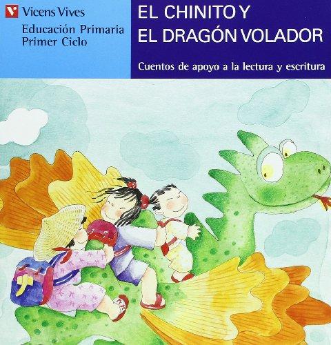 El Chinito Y El Dragón Volador. Serie Azul: 15 (Cuentos de Apoyo. serie Azul) - 9788431648640