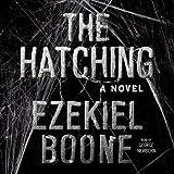 The Hatching: A Novel