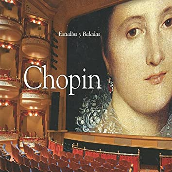Chopin - Estudios y Baladas