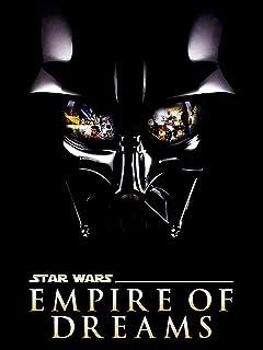 Star Wars Empire of Dreams
